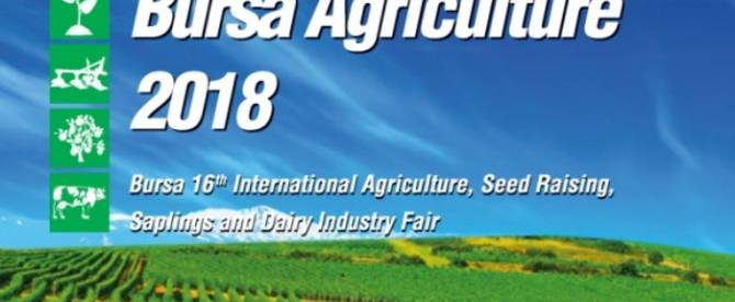 Bursa Agriculture 2018 in Turkey
